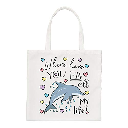 Dolphin Where Have You Fin All My Life Small Tote Bag