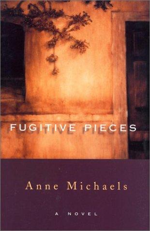 Fugitive Pieces.