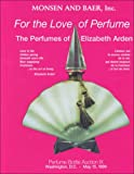 For the Love of Perfume, Randall B. Monsen, 0963610295