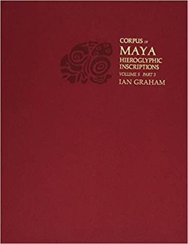 Corpus of Maya Hieroglyphic Inscriptions, Volume 5: Part 3: Uaxactun