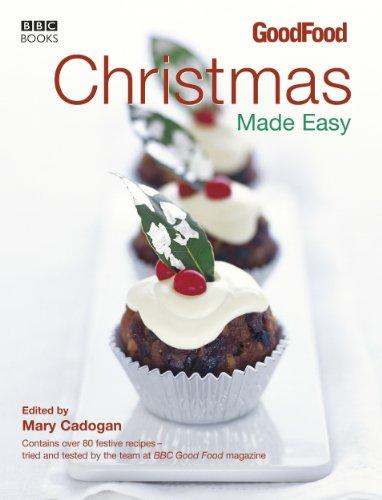 Good Food: Christmas Made Easy (BBC Good Food) (Turkey Food Bbc Good Christmas)