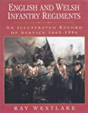English and Welsh Infantry Regiments, Ray Westlake, 186227147X