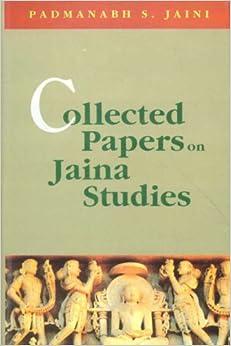 Collected Papers On Jaina Studies por Padmanabh S. Jaini
