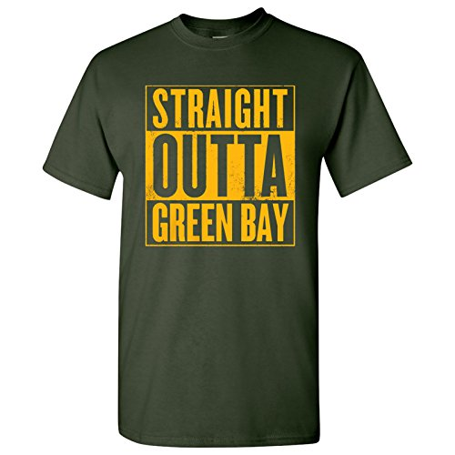 Straight Outta Green Bay Football Mens T-Shirt - X-Large - Forest Green (T Bay Green Shirt Packers)