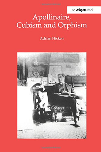 Download Apollinaire, Cubism and Orphism pdf epub