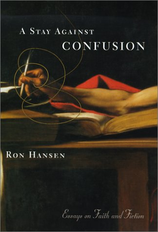 A Stay Against Confusion: Essays on Faith and Fiction: Amazon ...
