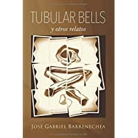 Tubular Bells y otros relatos (Spanish Edition)