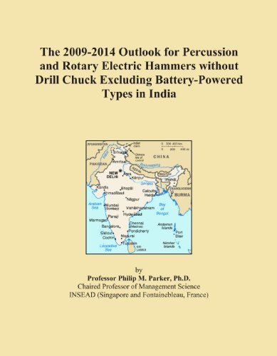 The 2009-2014 Outlook for Percussion and Rotary Electric Hammers without Drill Chuck Excluding Battery-Powered Types in India ()
