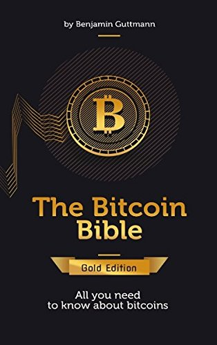 The Bitcoin Bible Gold Edition