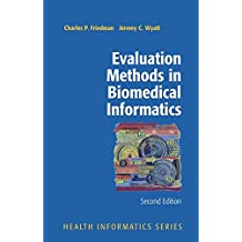 Evaluation Methods in Biomedical Informatics (Health Informatics)