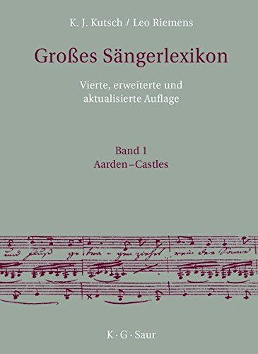 Großes Sängerlexikon (Grosses Sängerlexikon, Band 4)