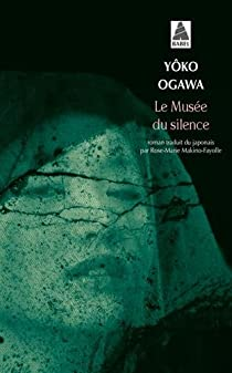 Le musée du silence par Ogawa