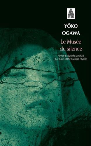Le musée du silence - Yoko Ogawa