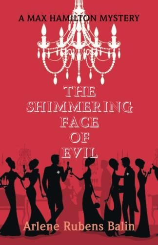 The Shimmering Face of Evil: A Max Hamilton Mystery -