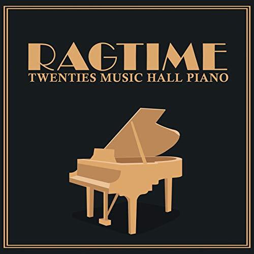(Ragtime: Twenties Music Hall Piano )