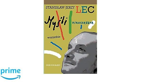 Mysli Nieuczesane Wszystkie Amazones Stanislaw Jerzy Lec