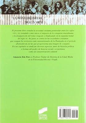 La Alta Edad Media: siglos VIII-XI: 7 Historia de España, 3er milenio: Amazon.es: Isla Frez, Amancio: Libros