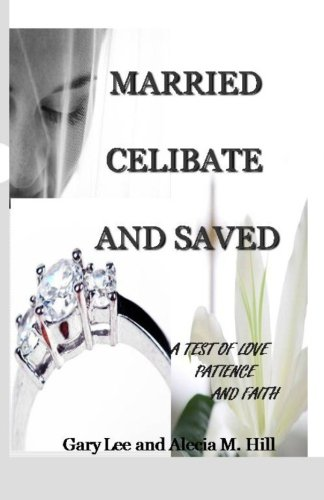 Married Celibate and Saved: A Test of Love, Patience, and Faith pdf epub