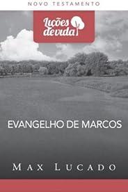 Evangelho de Marcos - Coleção Lições de Vida