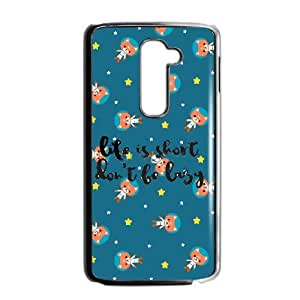 Don't Be Lazy Image On Back Phone Case For LG G2