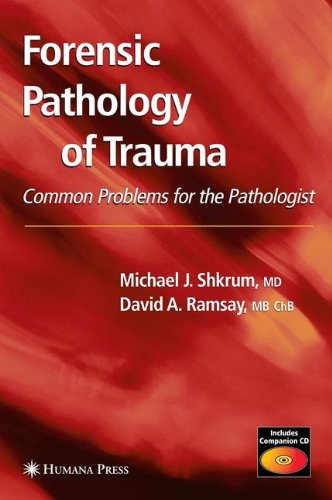 Forensic Pathology of Trauma (Forensic Science and Medicine)