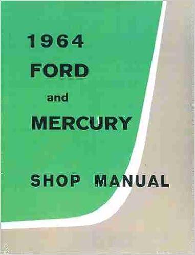 1964 ford galaxie & mercury big car repair shop manual original paperback –  unabridged, 1964