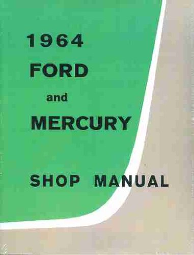 - 1964 Ford Galaxie & Mercury Big Car Repair Shop Manual Original