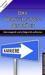 Das Vorstellungsgespräch (German Edition)