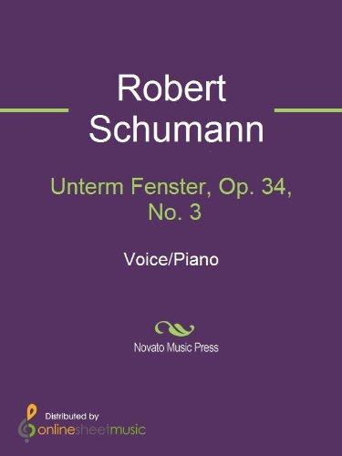 Unterm Fenster, Op. 34, No. 3