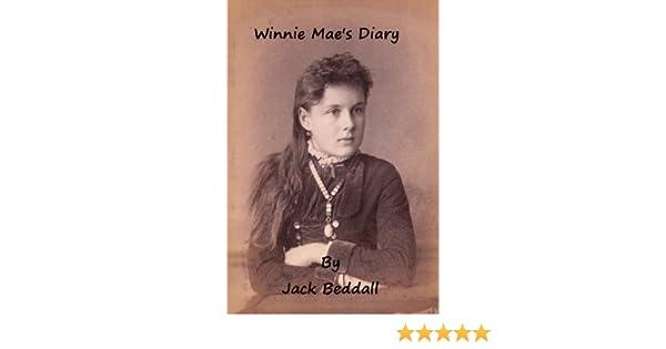 Winnie Maes Diary (The Stinson Family Saga Book 4)