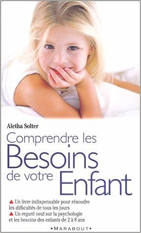 En ligne Comprendre les besoins de votre enfant epub, pdf