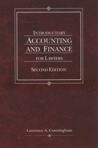 Introductory Accounting and Finance for Lawyers (American Casebook Series) Lawrence A. Cunningham