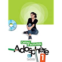Adosphère 1 - Cahier d'activités + CD-Rom (Adosphere) (French Edition)