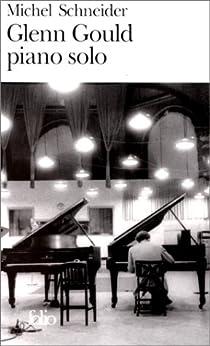 Glenn Gould piano solo par Schneider