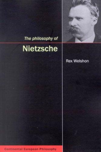 Read Online The Philosophy of Nietzsche (Continental European Philosophy) ebook