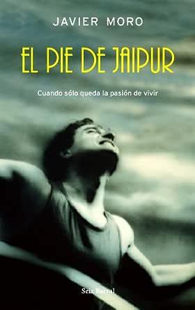 El pie de Jaipur eBook: Moro, Javier: Amazon.es: Tienda Kindle