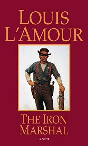 The Iron Marshal: A Novel