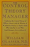 The Control Theory Manager, Glasser, William, 088730673X