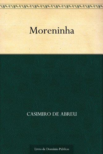 Moreninha (Portuguese Edition)