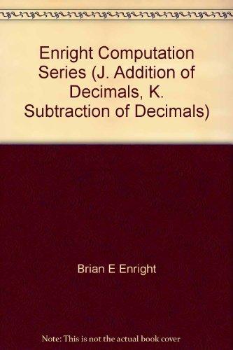 Enright Computation Series (J. Addition of Decimals, K. Subtraction of Decimals)