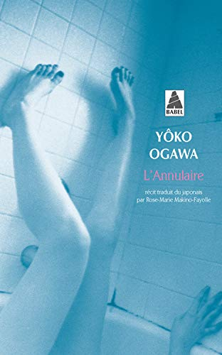 Amazon.fr - L'annulaire - Ogawa, Yoko, Makino-Fayolle, Rose-Marie - Livres