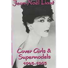 Cover Girls and Supermodels: 1945-1965