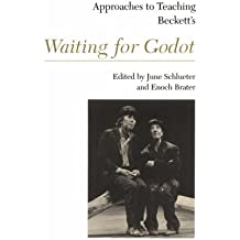 Approaches to Teaching Beckett's Waiting for Godot (Approaches to Teaching World Literature)
