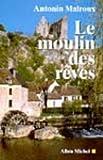 """Afficher """"Moulin des reves (Le)"""""""