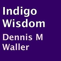 Indigo Wisdom