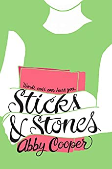 Sticks & Stones by [Cooper, Abby]