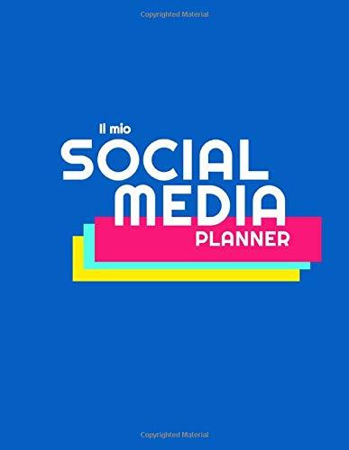 Amazon Com Il Mio Social Media Planner Pianifica Ed Organizza I Tuoi Post Ed I Tuoi Social Network 52 Settimane Italian Edition 9798666011195 T Raffaella Vittoria Books