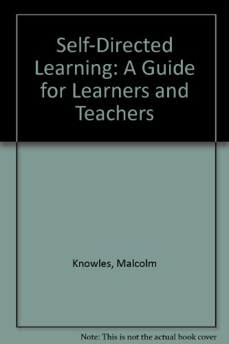 Self-directed learning: A guide for learners and teachers