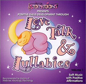 Love Talk & Lullabies, Vol. 1: Soft Music with Positive Affirmations