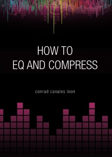 How to EQ and Compress